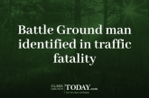 Battle Ground man identified in traffic fatality