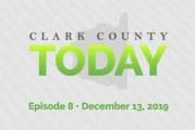 Clark County TODAY • Episode 8 • Dec. 13, 2019
