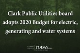 Clark Public Utilities board adopts 2020 Budget for electric, generating and water systems
