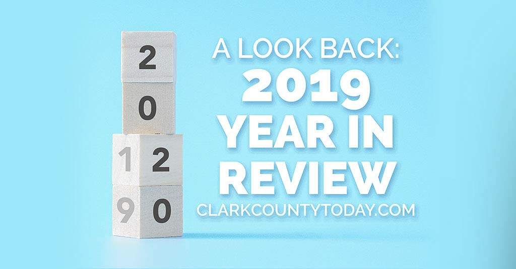 Clark County Today provides a glimpse of the nearly 1,700 stories published in the year 2019.