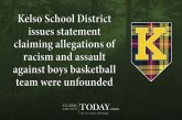 Kelso School District issues statement claiming allegations of racism and assault against boys basketball team were unfounded
