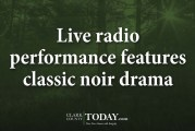 Live radio performance features classic noir drama