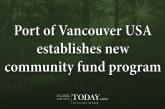 Port of Vancouver USA establishes new community fund program