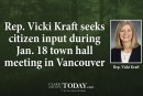 Rep. Vicki Kraft seeks citizen input during Jan. 18 town hall meeting in Vancouver