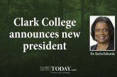 Clark College announces new president