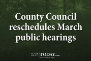 County Council reschedules March public hearings