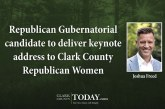 Republican Gubernatorial candidate to deliver keynote address to Clark County Republican Women