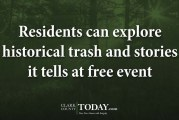 Residents can explore historical trash and stories it tells at free event