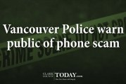 Vancouver Police warn public of phone scam