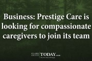 Business: Prestige Care is looking for compassionate caregivers to join its team