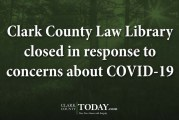 Clark County Law Library closed in response to concerns about COVID-19
