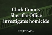 Clark County Sheriff's Office investigates homicide