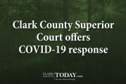 Clark County Superior Court offers COVID-19 response