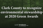 Clark County to recognize environmental stewardship at 2020 Green Awards
