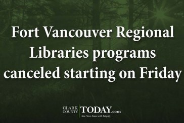 Fort Vancouver Regional Libraries programs canceled starting on Friday