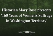 Historian Mary Rose presents '160 Years of Women's Suffrage in Washington Territory'