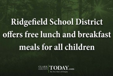 Ridgefield School District offers free lunch and breakfast meals for all children