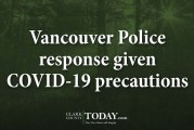 Vancouver Police response given COVID-19 precautions