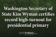 Washington Secretary of State Kim Wyman certifies record high-turnout for presidential primary