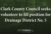 Clark County Council seeks volunteer to fill position for Drainage District No. 5