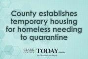 County establishes temporary housing for homeless needing to quarantine