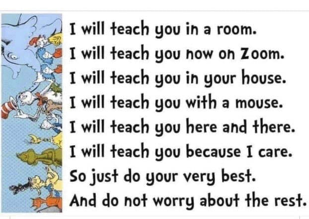 This re-working of a popular writing by Dr. Seuss was shared by Vancouver Schools Superintendent Steven Webb on Facebook.