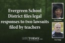Evergreen School District files legal responses to two lawsuits filed by teachers