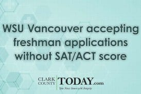 WSU Vancouver accepting freshman applications without SAT/ACT score