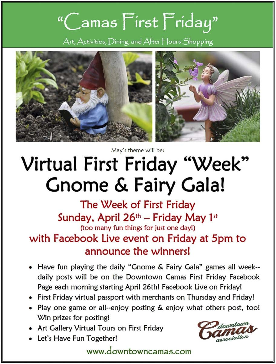 """The Gnome & Fairy Gala is the traditional May First Friday theme in Downtown Camas but this year the """"gala"""" will be going virtual and extra days will be added to the fun. The gnome and fairy online activities will start on Sun., April 26 and go through First Friday, May 1, ending with a Facebook Live event"""