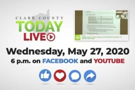 WATCH: Clark County TODAY LIVE • Wednesday, May 27, 2020