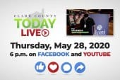 WATCH: Clark County TODAY LIVE • Thursday, May 28, 2020