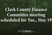 Clark County Finance Committee meeting scheduled for Tue., May 19