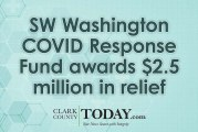 SW Washington COVID Response Fund awards $2.5 million in relief