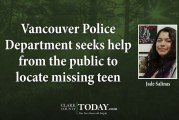 Vancouver Police Department seeks help from the public to locate missing teen