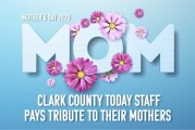 Mother's Day: Clark County Today staff pays tribute to their mothers