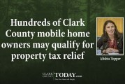 Hundreds of Clark County mobile home owners may qualify for property tax relief
