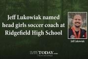 Jeff Lukowiak named head girls soccer coach at Ridgefield High School