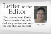 Letter: 'You can count on Karen (Bowerman) to always do what she promises and vote the way she says she will'