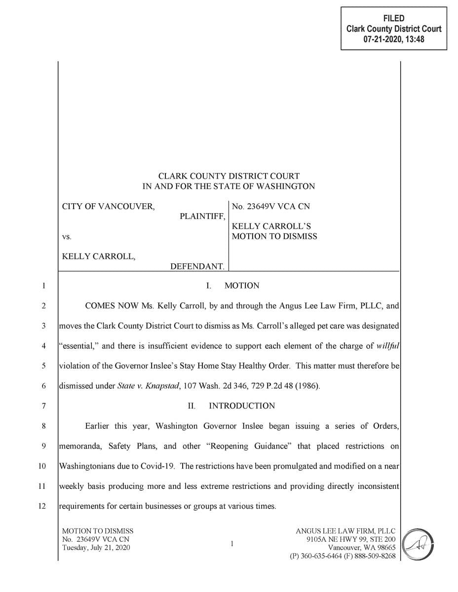 A motion to dismiss the charges against Kelly Carroll and her business, PetBiz, filed by Vancouver attorney Angus Lee.