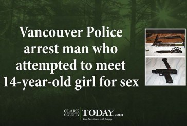 Vancouver Police arrest man who attempted to meet 14-year-old girl for sex