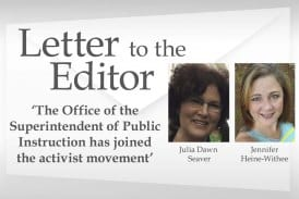 Letter: 'The Office of the Superintendent of Public Instruction has joined the activist movement'
