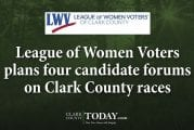 League of Women Voters plans four candidate forums on Clark County races