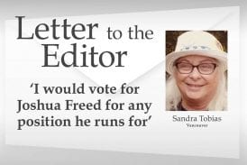 Letter: 'I would vote for Joshua Freed for any position he runs for'