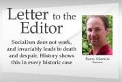 Letter: 'Socialism does not work, and invariably leads to death and despair. History shows this in every historic case'