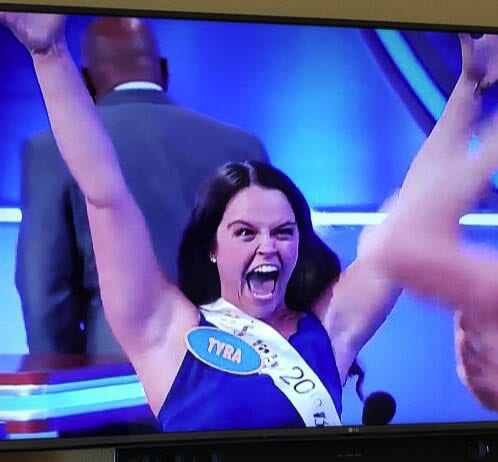 And on her 20th birthday, Tyra Schroeder was celebrating again, this time on the Family Feud. Photo courtesy Scroeder family