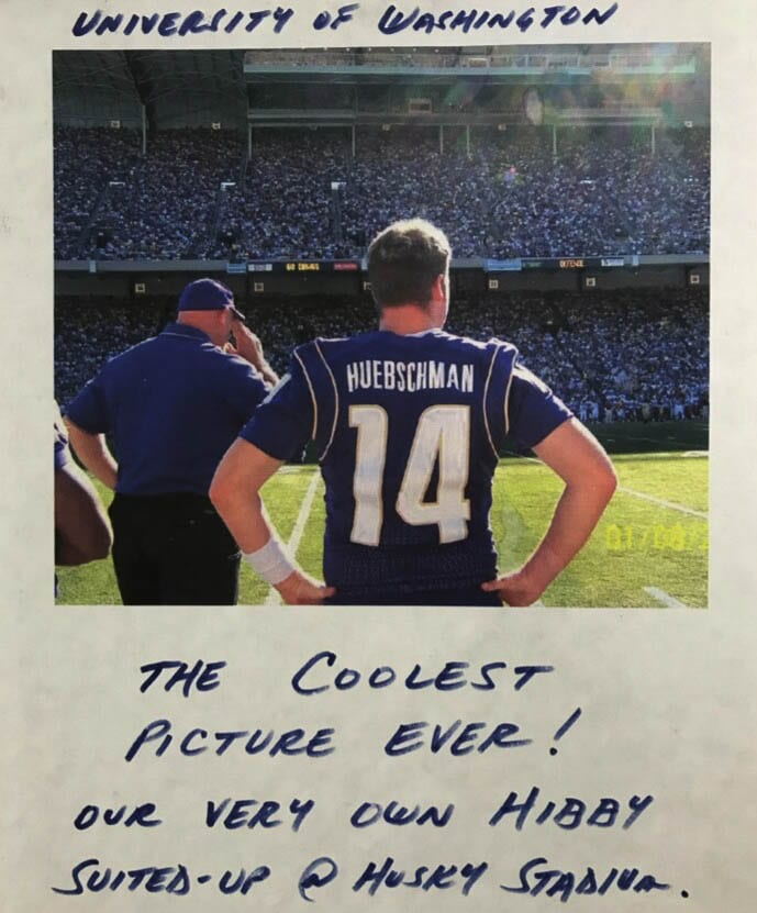 "Ben Huebschman's high school coach, Mike Woodward, used this photo as inspiration for younger players. ""Hibby"" made it to Husky Stadium. Photo courtesy Ben Huebschman"
