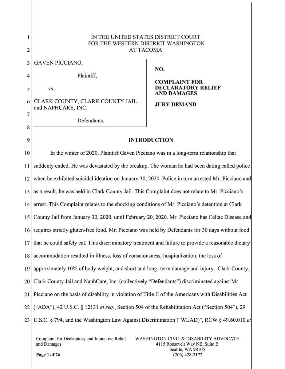 A man with Celiac Disease who was held in the Clark County Jail earlier this year has filed a lawsuit in federal court against Clark County, the Clark County Jail and NaphCare, Inc. The lawsuit claims that while an inmate, Gaven Picciano was left without safe access to food.