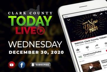 WATCH: Clark County TODAY LIVE • Wednesday, December 30, 2020