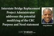 Interstate Bridge Replacement Project Administrator addresses the potential modifying of the CRC Purpose and Need statement