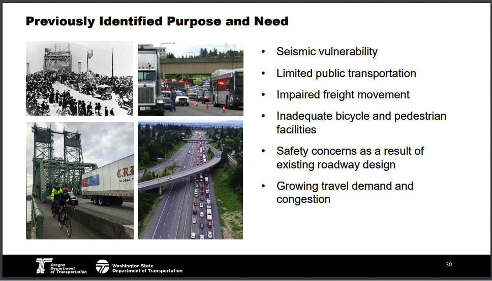 The Purpose and Need statement is the critical piece defining the problem. Against it all solutions are measured for effectiveness in solving that problem. This is the original Columbia River Crossing Purpose and Need which may be modified. Graphic from IBRP
